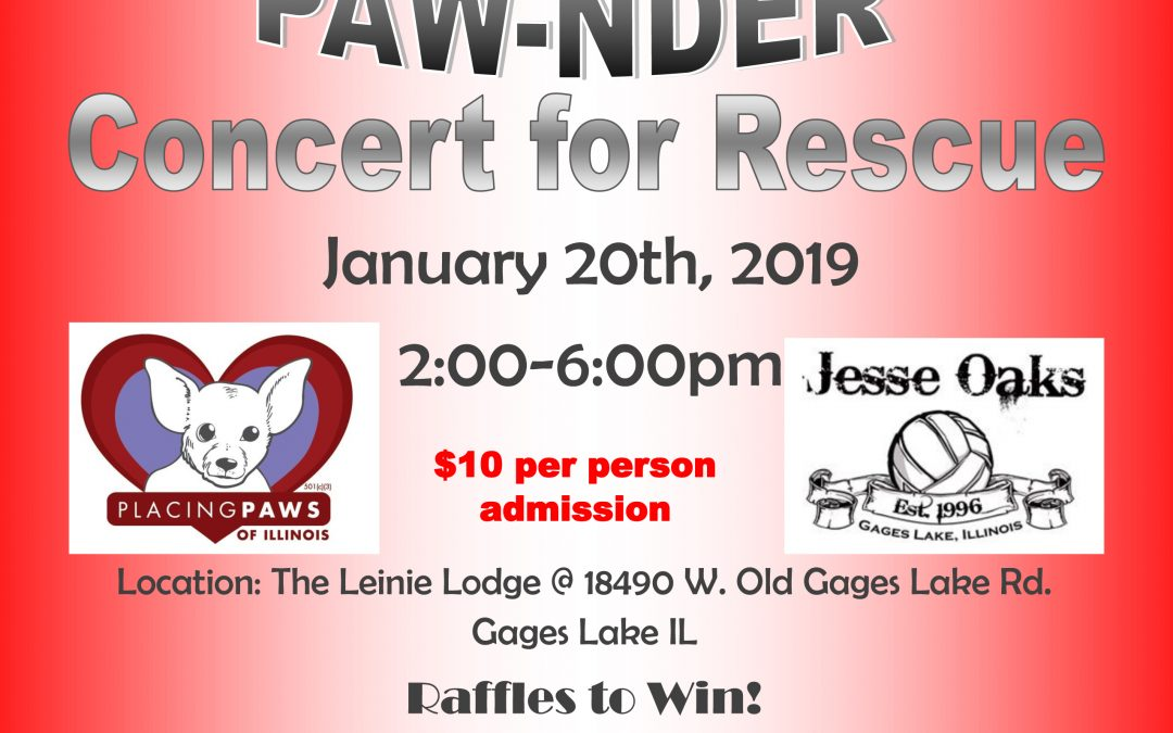 COUNTRY PAW-NDER January 20th, 2:00-6:00pm Jesse Oaks Bar and Grill in Gages Lake